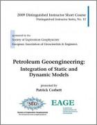 Petroleum Geoengineering: Integration of Static and Dynamic Models