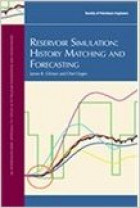 Reservoir Simulation: History Matching and Forecasting