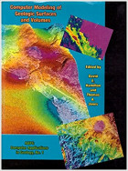 Computer Modeling of Geologic Surfaces and Volumes