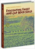 Evaluating Fault and Cap Rock Seals